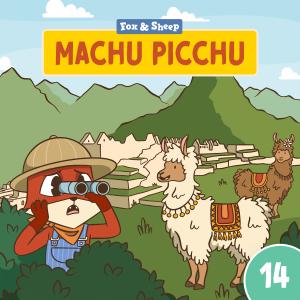 Rund um die Welt mit Fuchs und Schaf Hörspiel – Episode 14 Machu Picchu