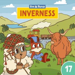 Rund um die Welt mit Fuchs und Schaf Hörspiel – Episode 17 Inverness